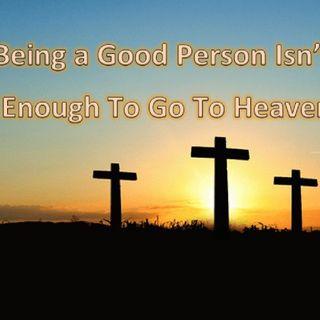 """La mentira de """"hacer el bien"""" para ganarse el cielo"""