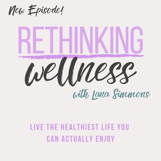 Ep 001 - Living the Healthiest Life You Can Actually Enjoy
