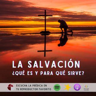 La Salvación y la Esperanza
