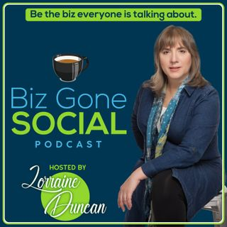 Biz Gone Social Podcast