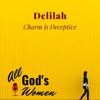 Delilah - Charm is Deceptive