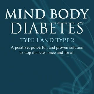 Mind, Body, Diabetes - Change your Mindset Now