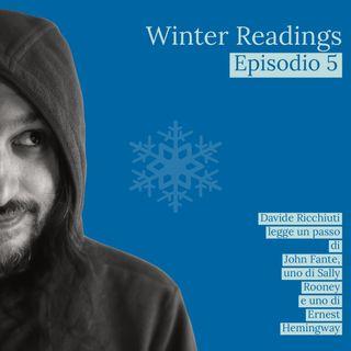 Winter readings | Letture da John Fante, Ernest Hemingway e Sally Rooney