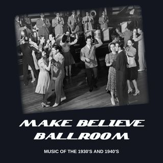 Make Believe Ball Room - 8/3/20 Edition