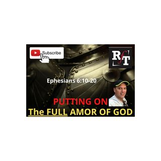 PT1 Putting On The FULL Armor Of God - 8:3:20, 7.35 PM