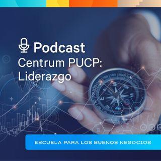 """Centrum PUCP: Liderazgo - """"Una moneda de tres caras #1"""""""