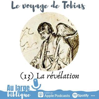 #170 Le voyage de Tobias (13) La révélation