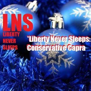 Liberty Never Sleeps: Conservative Capra