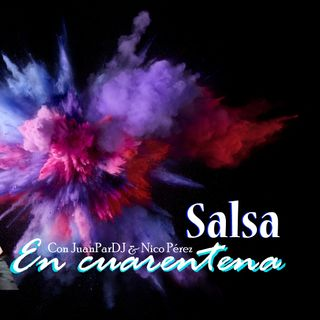 Salsa en Cuarentena Episodio 4