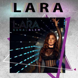 Lara, Sanal Aşklar İçin Hangi Şarkıyı Söyledi?