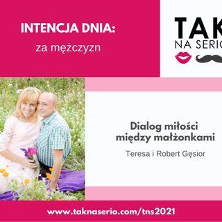 8 Tydzień Tak na Serio #4 - Dialog miłości między małżonkami - Teresa i Robert Gęsior