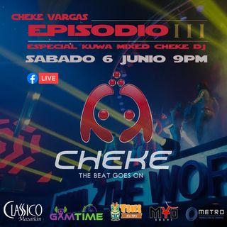 Episodio 3 Kuwa Part 1 - Cheke Vargas