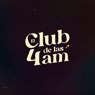 El Club de las 4AM