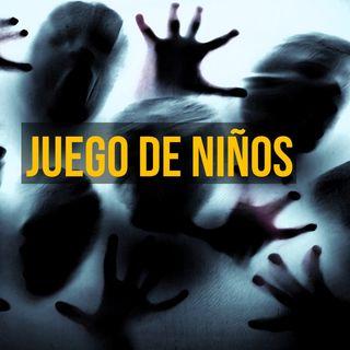 Juego De Niños Parte II (Historias De Terror)