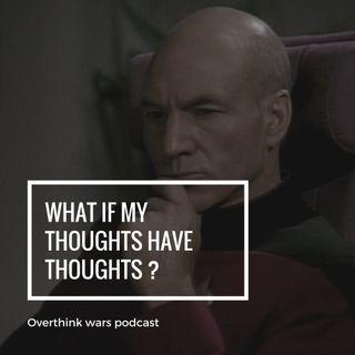 Overthink about overthinking