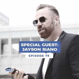 "Sales Wolves Podcast- Episode 79 ""Special Guest: Jayson Siano"""
