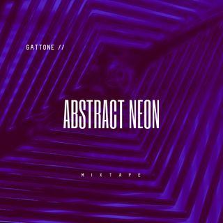 Tech House Mixtape - Abstract Neon by Gattone