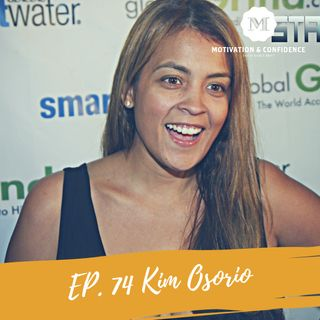 Ep. 74 Kim Osorio