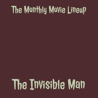 Ep. 33: The Invisible Man