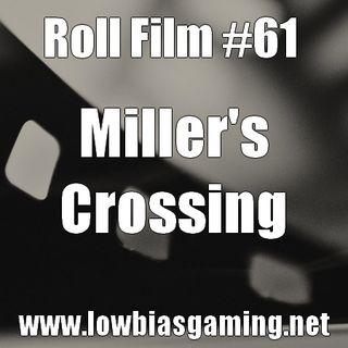 Ep 61 Miller's Crossing
