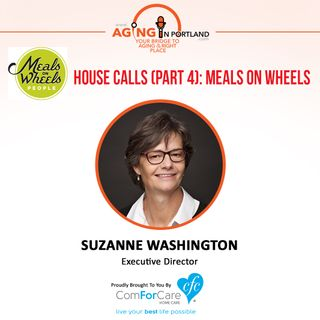 8/12/17: Suzanne Washington with Meals on Wheels People | House Calls (Part 4): Meals On Wheels | Aging in Portland with Mark Turnbull