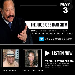 HETEROPHOBIA : The Judge Joe Brown Show, Hosted by Valerie Denise Jones