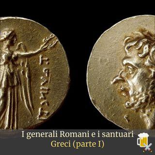 I generali Romani e i santuari Greci (parte I)
