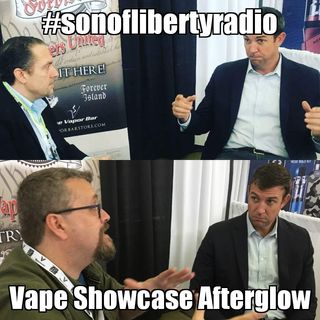 #sonoflibertyradio - Vape Showcase Afterglow