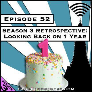 Season 3 Retrospective: Looking Back on 1 Year [Season 3, Episode 52]