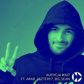 #007 - ft. Arab, 2cztery7, Big Sean