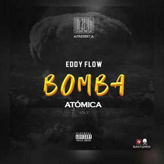 Eddy Flow - Bomba Atómica 4 (Rap)
