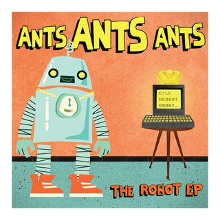The Robot Suite - Ants Ants Ants