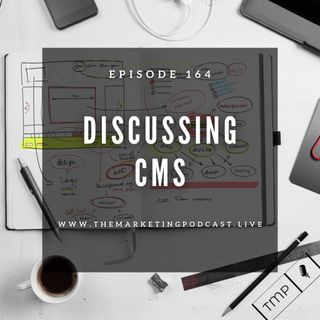 EP 164 : Is Wordpress better than other CMS ?