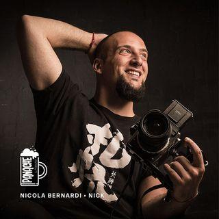 La Paura e la Voglia: viste da dietro un obiettivo | con Nicola Bernardi (Nick)