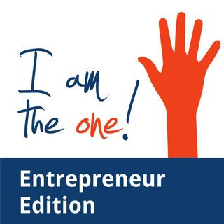 I Am the One: Entrepreneur Edition