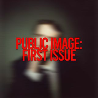 Public Image: First Issue