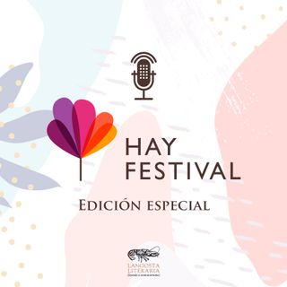Hay Festival! Edición especial