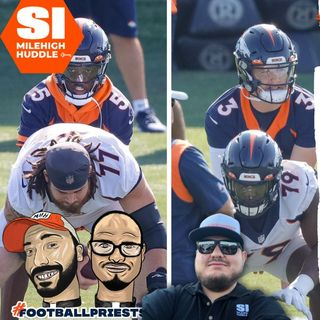 HU #730: Broncos Camp Day 2: What We Learned | QB Update | w/ Luke Patterson