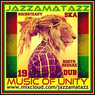 Jazzamatazz - Music Of Unity 19