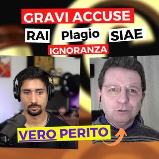 Gravi accuse di un VERO perito su RAI, SIAE, plagio e tutela degli artisti