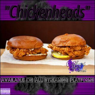 """ChickenHeads"" Ep.74"