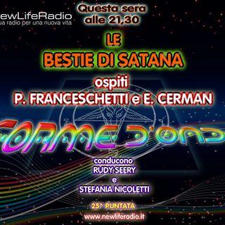 "Forme d'Onda - Le ""Bestie di Satana"" P. Franceschetti E. Cerman - 02-04-2015"
