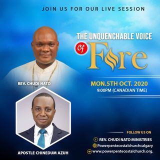 THE UNQUENCHABLE VOICES OF FIRE 38 with Apostle Evans Nwajideobi