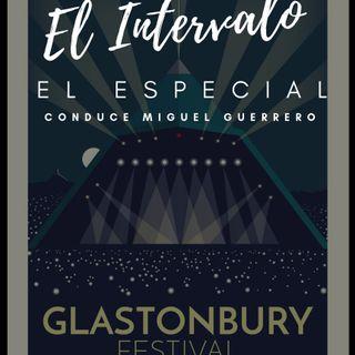 Especial Festival Glastonbury