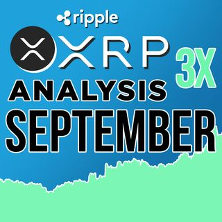 262. Ripple XRP Sentiment Analysis Update | 3X in Price in September?