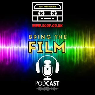 The Bring the Film Podcast is coming soon