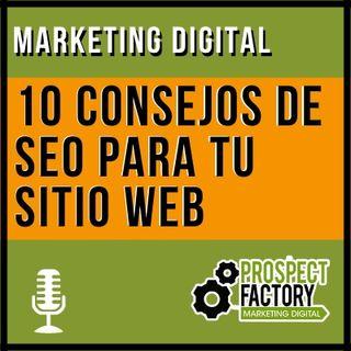 10 consejos de SEO para tu sitio web | Prospect Factory