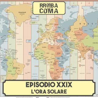 L'Ora Solare - Episodio 029