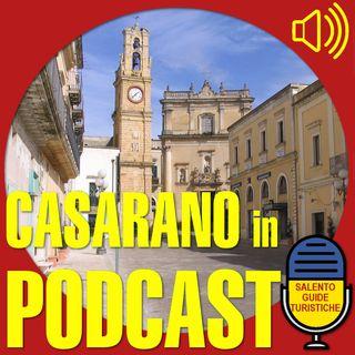 Episodio 11: La storia di Casarano