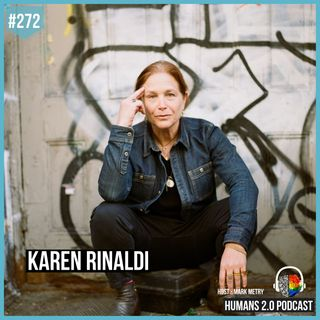 272: Karen Rinaldi | It's Great to Suck At Something